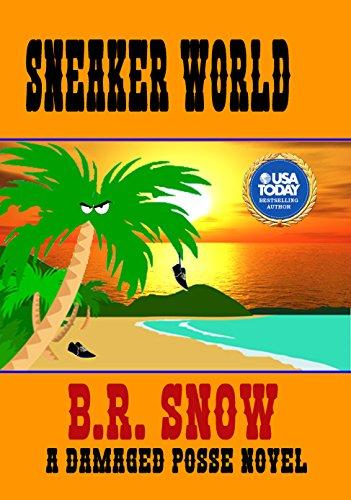 Sneaker World (The Damaged Posse Series Book 3)
