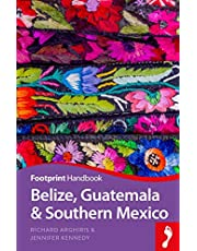 Belize, Guatemala and Southern Mexico Handbook