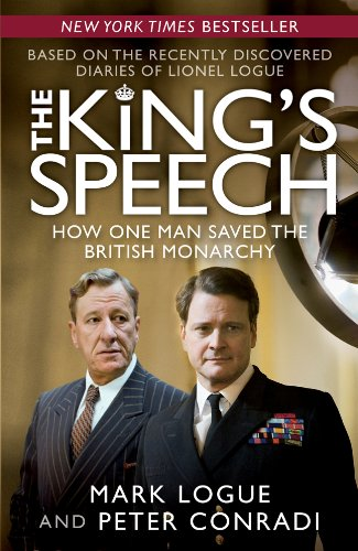 The King's Speech: How One Man Saved the British Monarchy - APPROVED