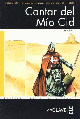 Lecturas adultos. El cantar del Mio Cid, Nivel B1 (Spanish Edition)