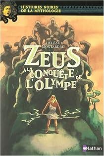Zeus à la conquête de l'Olympe par Montardre