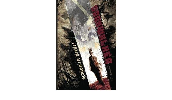 DarkWalker: Volume 1: Amazon.es: John Urbancik: Libros en ...
