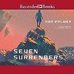 Seven Surrenders | Ada Palmer