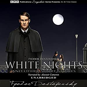 White Nights and Other Short Stories Audiobook