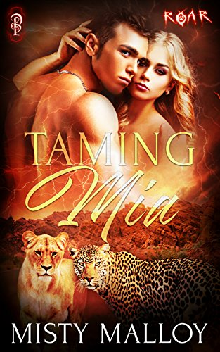 Taming Mia (ROAR Book 12) by [Malloy, Misty]