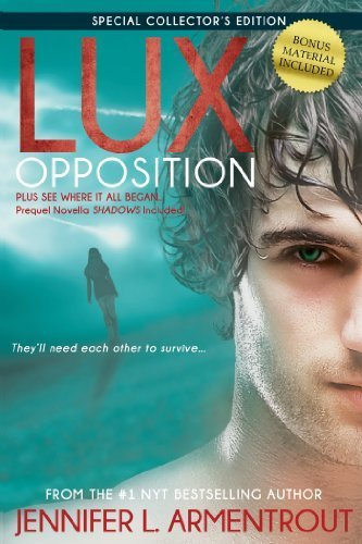 Opposition (A Lux Novel) by Jennifer L. Armentrout (2014-08-05)