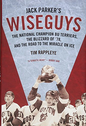 Jack Johnson Players - Jack Parker's Wiseguys: The National Champion BU Terriers, the Blizzard of '78, and the Road to the Miracle on Ice