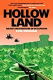 img - for Hollow Land: Israel's Architecture of Occupation book / textbook / text book