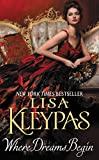Where Dreams Begin by  Lisa Kleypas in stock, buy online here