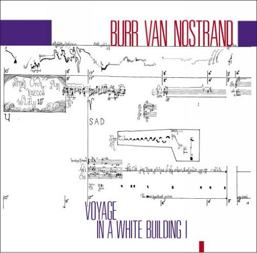 Price comparison product image Burr Van Nostrand: Voyage in a White Building I