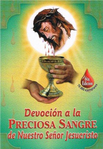 Devoción a la Preciosa Sangre de Nuestro Señor Jesucristo -
