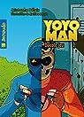 Yoyoman  4 : Double jeu par Bélair