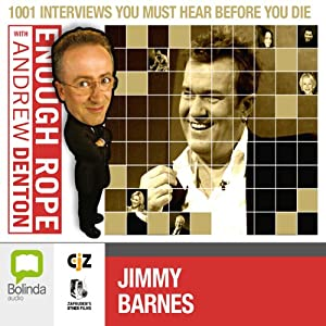 Enough Rope with Andrew Denton: Jimmy Barnes and John Swan Radio/TV Program