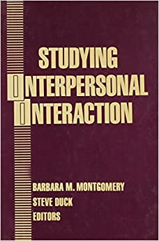 Book Studying Interpersonal Interaction (The Guilford Communication Series)