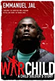War Child, Emmanuel Jal, 0312602979