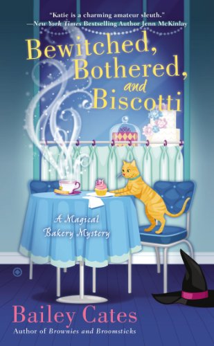 Bewitched, Bothered, and Biscotti: A Magical Bakery -