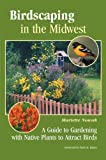 Landscaping With Native Plants Of Wisconsin Lynn M