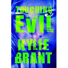 Touching Evil (Circle of Evil Book 2)