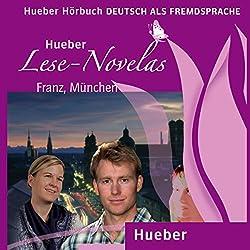 Franz, München (Lese Novelas - Deutsch als Fremdsprache)