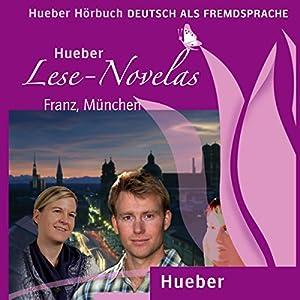 Franz, München (Lese Novelas - Deutsch als Fremdsprache) Audiobook