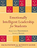 Emotionally Intelligent Leadership for Students: Facilitation and Activity Guide by Marcy Levy Shankman (2010-08-09)