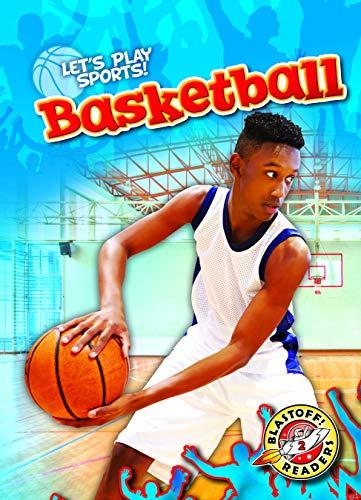 Basketball (Let's Play Sports!: Blastoff! Readers, Level 2)