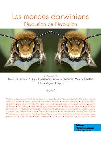Les mondes darwiniens: L'évolution de l'évolution, Vol. 2 (French Edition)