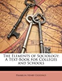 The Elements of Sociology, Franklin Henry Giddings, 1147881464