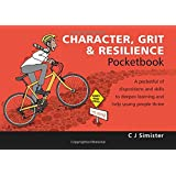 Character, Grit & Resilience Pocketbook (Teachers' Pocketbooks)