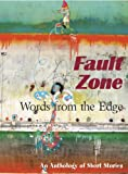 img - for Fault Zone: Words from the Edge book / textbook / text book