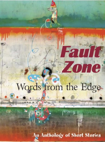 Fault Zone: Words from the Edge
