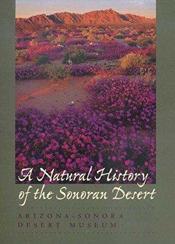 A Natural History of the Sonoran Desert: Revised and Updated Edition (A Natural History Of The Sonoran Desert)