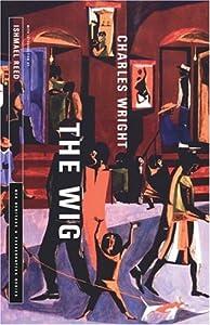 THE WIG (NEA Heritage & Preservation Series)