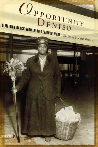 Opportunity Denied: Limiting Black Women to Devalued Work