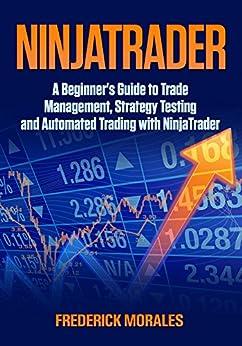 Ninjatrader automated trading strategy