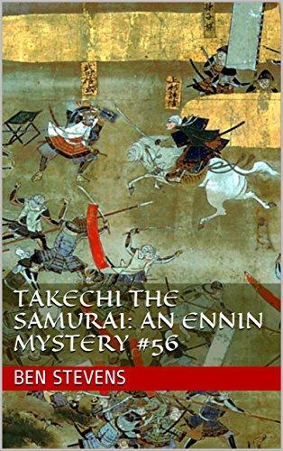 Takechi the Samurai: An Ennin Mystery #56
