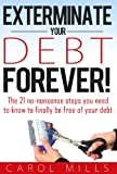 Bargain eBook - Exterminate Your Debt Forever