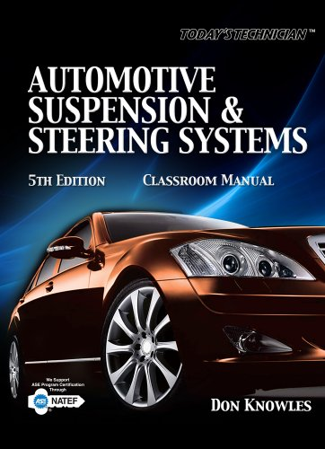 Today's Technician: Automotive Suspension & Steering Systems (The Ultimate Series Experience)