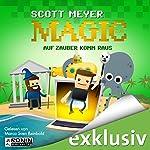 Auf Zauber komm raus (Magic 2.0, 2) | Scott Meyer
