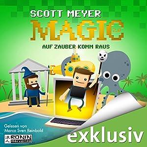 Auf Zauber komm raus (Magic 2.0, 2) Hörbuch