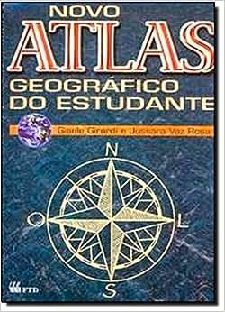 Novo Atlas Geográfico do Estudante - 9788532256713 - Livros na Amazon Brasil