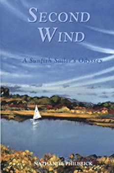 Second Wind : A Sunfish Sailor's Odyssey 0143132091 Book Cover
