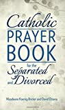 Catholic Prayer Book for the Separated and Divorced