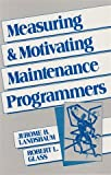 Measuring and Motivating Maintenance Programs, Jerome B. Landsbaum, 0135678277