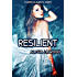Resilient (Tainted Elements Book 6)