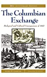 img - for The Columbian Exchange: Biological and Cultural Consequences of 1492, 30th Anniversary Edition (Contributions in American Studies) book / textbook / text book