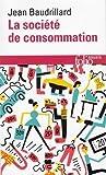 Societe de Consommation (Folio. Essais) (French Edition)