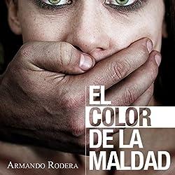 El color de la maldad [The Color of Evil]