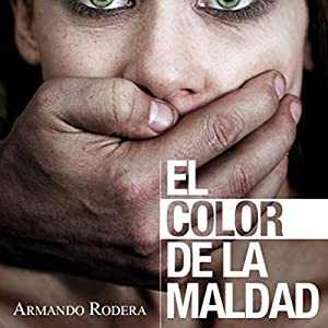El color de la maldad [The Color of Evil] Hörbuch