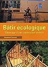 Bâtir écologique : Chronique d'une construction en bois par Carcano
